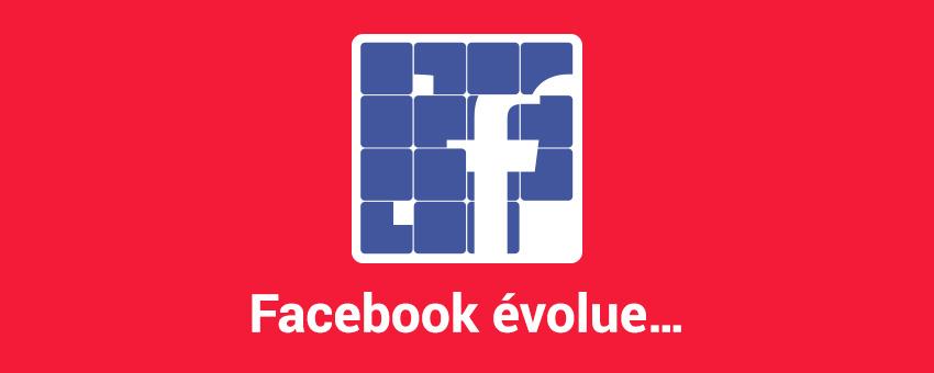 Facebook évolue à partir du 1er aout 2018