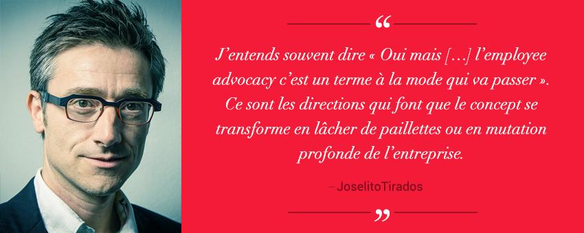 Joselito Tirados enchanteur de l'Experience Client et de l'Employee Advocacy